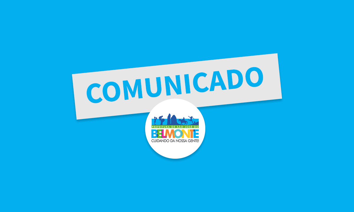 Comunicado aos beneficiários do Bolsa Família em São José do Belmonte