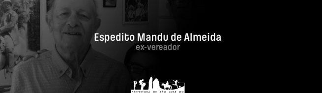 Prefeitura decreta luto oficial pela morte do ex-vereador, Espedito Mandu