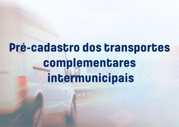 Começou o pré-cadastro dos transportes complementares intermunicipais